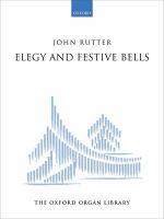 Elegy and Festive Bells